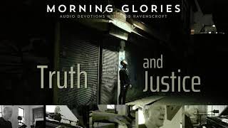 Truth and Justice - Morning Glories