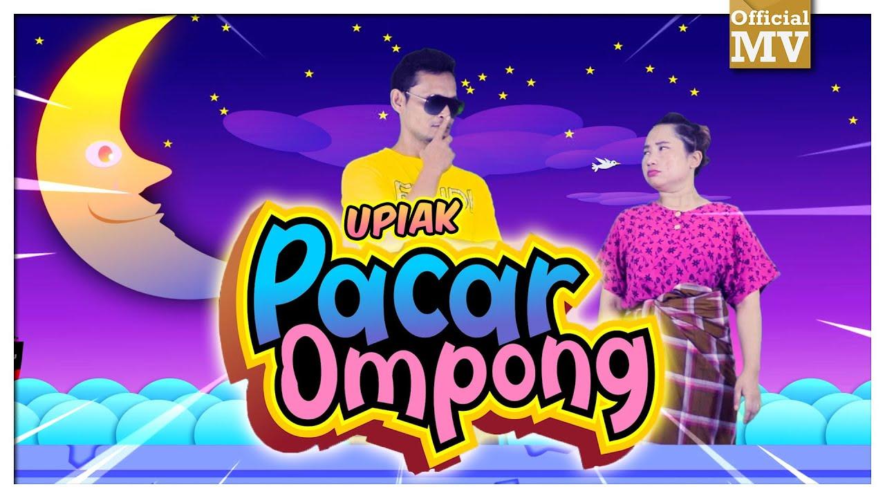 Upiak - Pacar Ompong (Official Music Video)