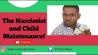 The Narcissist and Child Maintenance | Child Support | Storytime