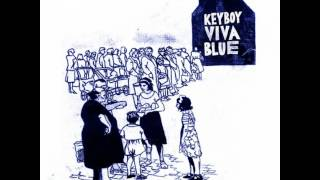 Keyboy – Viva Blue (Ralph Myerz 5am Eternal Mix)