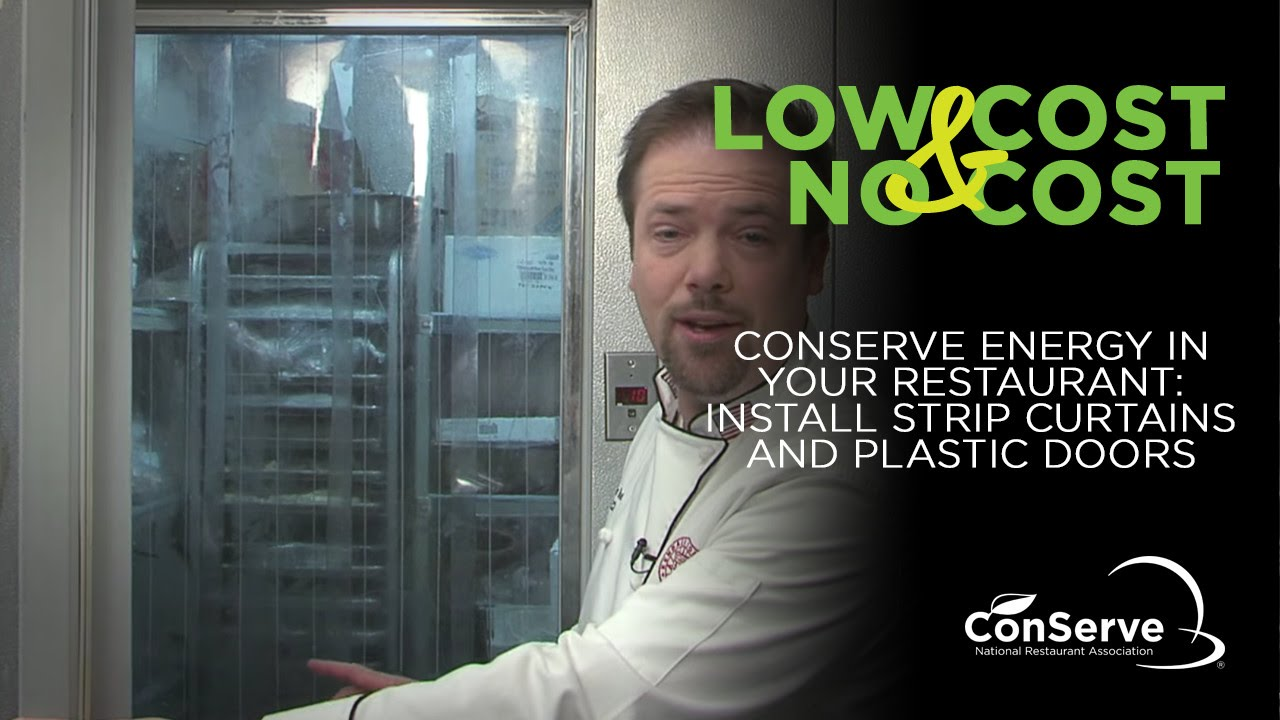 conserve energy in your restaurant: install strip curtains and