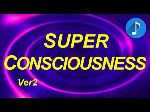 Super Consciousness (V2) - Quantum Mind Connection - 33 Hz Gamma BrainWaves