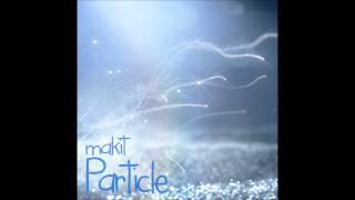 makit - Particle (Original)