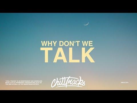 Why Don't We - Talk (Lyrics)