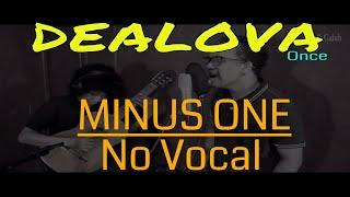 DEALOVA - Once ( AKUSTIK ) - NO VOCAL - with lyric - by: Alex & Galuh Mp3