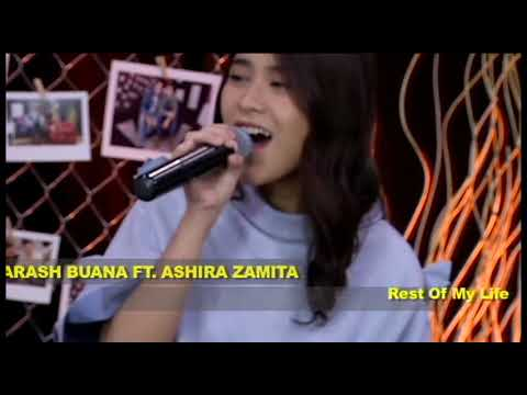 Download ARASH BUANA ft ASHIRA ZAMITA - REST OF MY LIFE #STARTTRACK Mp4 baru