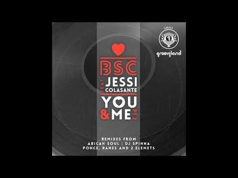 BSC feat Jessi Colasante - You & Me (Abicah Soul Vox Mix)
