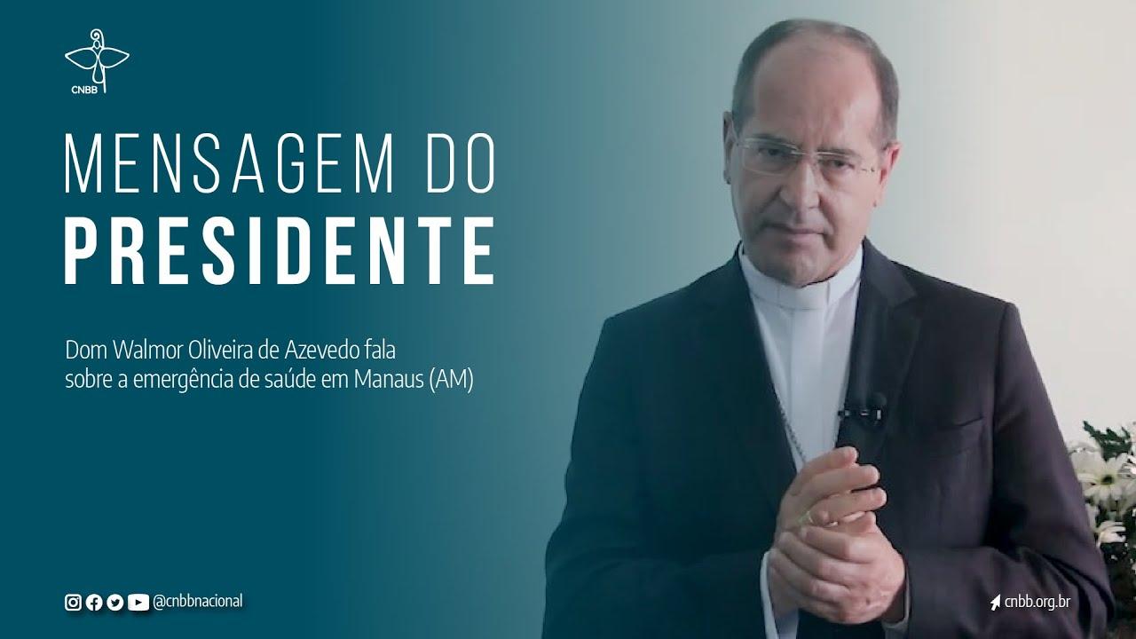 """Presidente da CNBB convoca urgente solidariedade ao povo de Manaus (AM): """"É preciso ajudar!"""""""