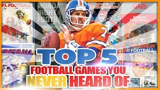 Top 5 Football Video Games You NEVER Heard Of