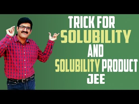 TRICK FOR SOLUBILITY AND SOLUBILITY PRODUCT- JEE Main| Advance| AIIMS