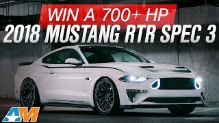Enter To Win This 700 HP 2018 Mustang RTR Spec 3 - AmericanMusclecom