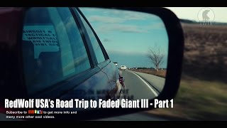 RedWolf USA's Road Trip to Faded Giant III - Part 1- RedWolf Airsoft RWTV