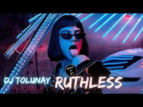 DJTolunay - RUTHLESS (Club Mix)
