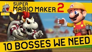10 Bosses That NEED TO BE In Super Mario Maker 2