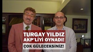 """Türkiye onun tiplemesini konuşuyor. Turgay Yıldız, """"Müşteba"""" oldu bakın AKP'yi n"""