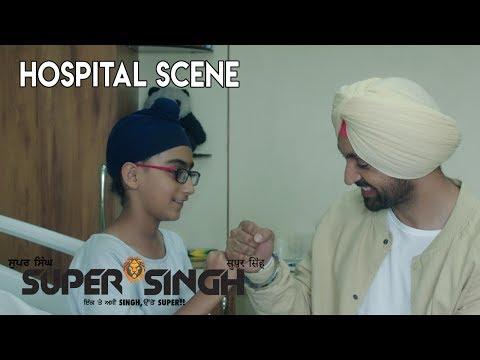 ਸੁਪਰ ਸਿੰਘ /Super Singh: Diljit and Little kid hospital scene