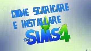 Come Scaricare e Installare The Sims 4 per PC - FULL ITA