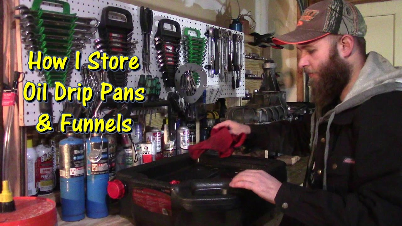 How I Store Oil Drip Pans Amp Funnels By Gettinjunkdone