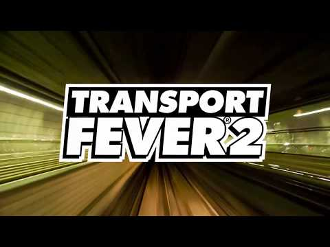 Transport Fever 2 дата релиза