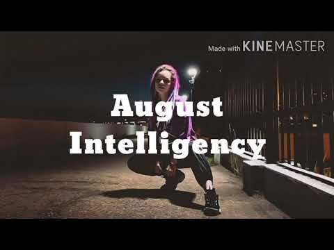 INTELLIGENCY - August (текст песни, караоке) | LYRICS