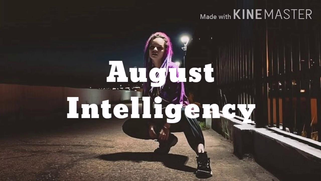 Intelligency August текст песни караоке Lyrics