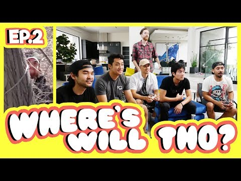 Where's Will Tho? (Ep.2)