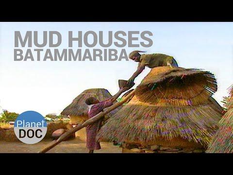 Mud Houses Batammariba   Tribes - Planet Doc Full Documentaries
