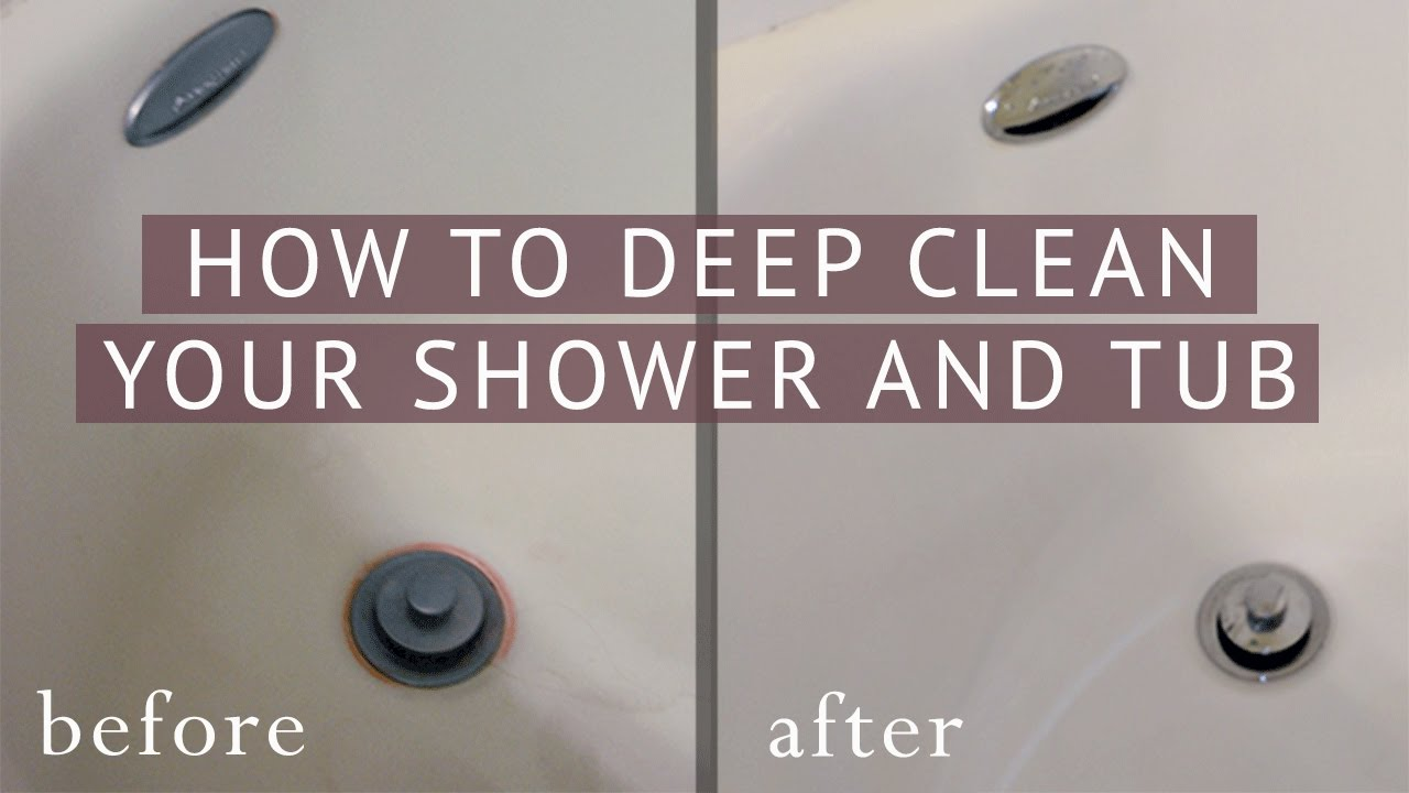 Merveilleux How To Deep Clean Your Shower And Bathtub