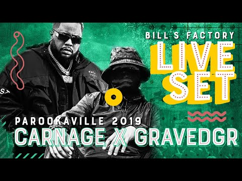 PAROOKAVILLE 2019 | CARNAGE X GRAVEDGR