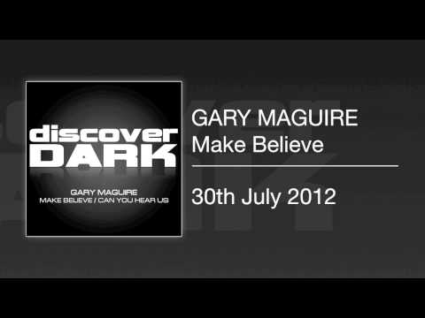 Gary Maguire - Make Believe