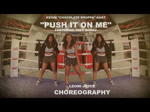 Kevin Hart ft Trey Songz - Push It On Me | @LeoniJoyce Choreography X DIY Halloween Boxer Costume