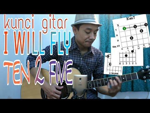 Belajar Kunci Gitar I WILL FLY  TEN 2 FIVE   VWgitarkul