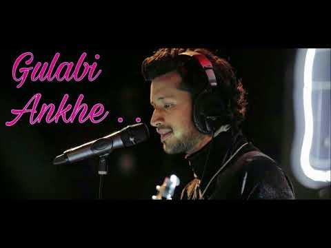 Gulabi Ankhe Jo Teri Dekhi Unplugged by ATIF ASLAM