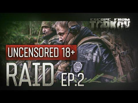 Escape from Tarkov. Raid. Episode 2. Uncensored 18+