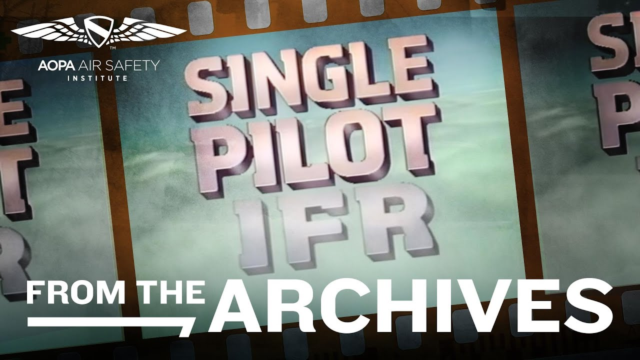 From the Archives: Single Pilot IFR