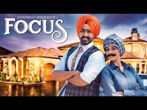 Jassimran Singh Keer: Focus Feat. Mishika Chourasia | Mista Baaz | Latest Punjabi Songs 2017