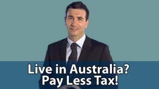 Use Australia to Pay Less Tax