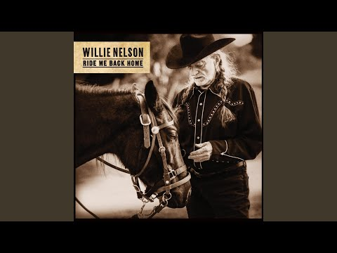 """Willie Nelson Announces New Album & Title Track """"Ride Me Back Home"""""""