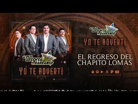 Los Alegres Del Barranco - El Regreso del Chapito Lomas (Aud