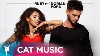 Ruby feat. Dorian Popa - Buna, ce mai zici (Official Video)