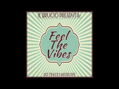 FEEL THE VIBES - il Brucio (Feb. 2016) FREE DOWNLOAD