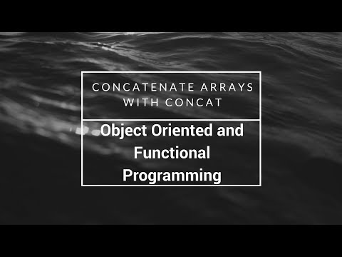 Concatenate Arrays With Concat, FreeCodeCamp Tutorial