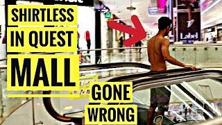 | QUEST MALL EXPOSED | SHIRTLESS IN QUEST MALL GONE HORRIBLY WRONG | CANBEE LIFESTYLE |