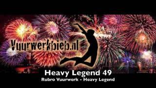 Heavy Legend 49 - Rubro Vuurwerk - Heavy Legend (www.vuurwerkbieb.nl)