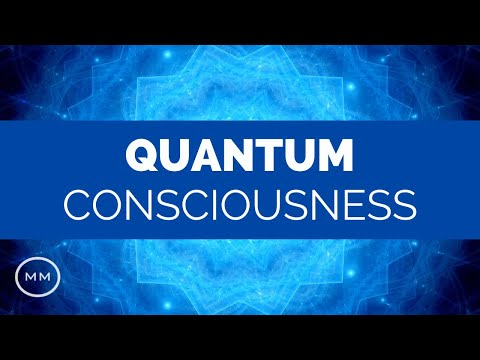 Quantum Consciousness: Super Conscious Connection - Binaural Beats - Meditation Music