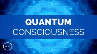 Quantum Consciousness Meditation Music - Super Conscious Connection - Binaural Beats