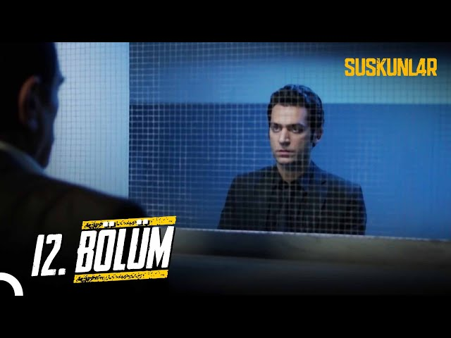Suskunlar > Episode 12