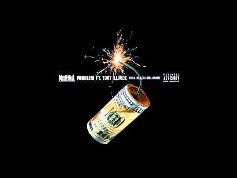 Meek Mill   Problem ft  Tdot illdude [Dreamchasers 4]