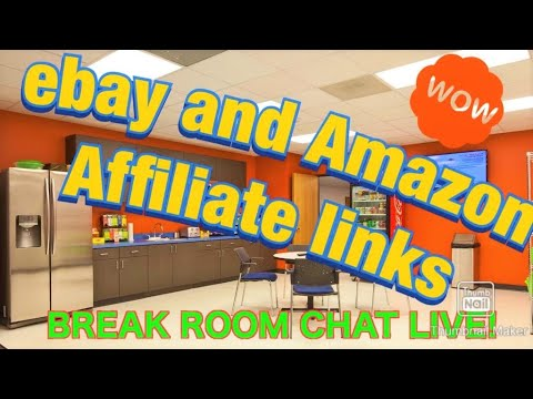 Are You Using EBay And Amazon Affiliate Links -  MID MORNING BREAK ROOM