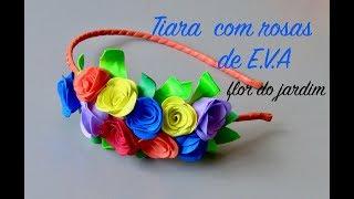 Tiara com rosas de E.V.A – Foam Eva Flowers Tutorial